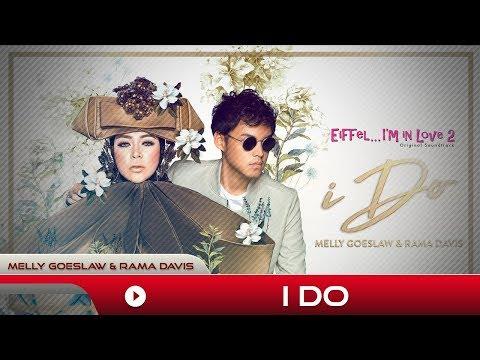 Melly Goeslaw & Rama Davis - I Do | Official Music Video