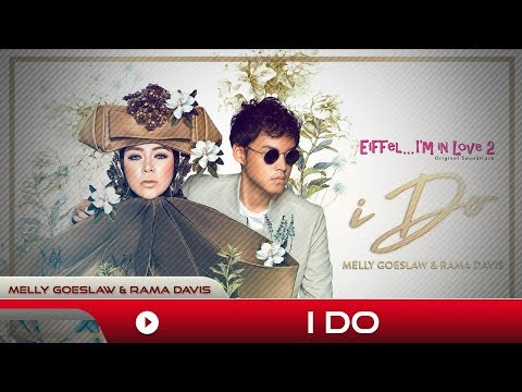 Melly Goeslaw & Rama Davis - I Do | Official Music Video