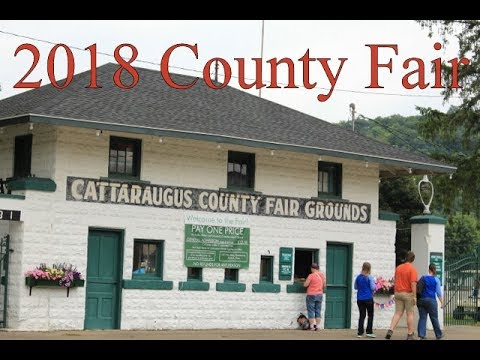 Day One of the 2018 Cattaraugus County Fair - 176 Years and Counting