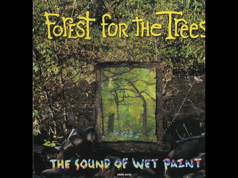 Forest for the Trees - The Sound of Wet Paint EP - (3) The Sound Of Music