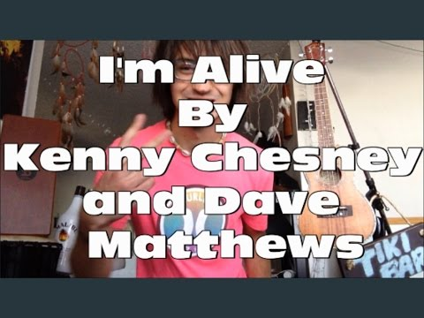 Guitar Tutorial for I'm Alive by Kenny Chesney and Dave Matthews