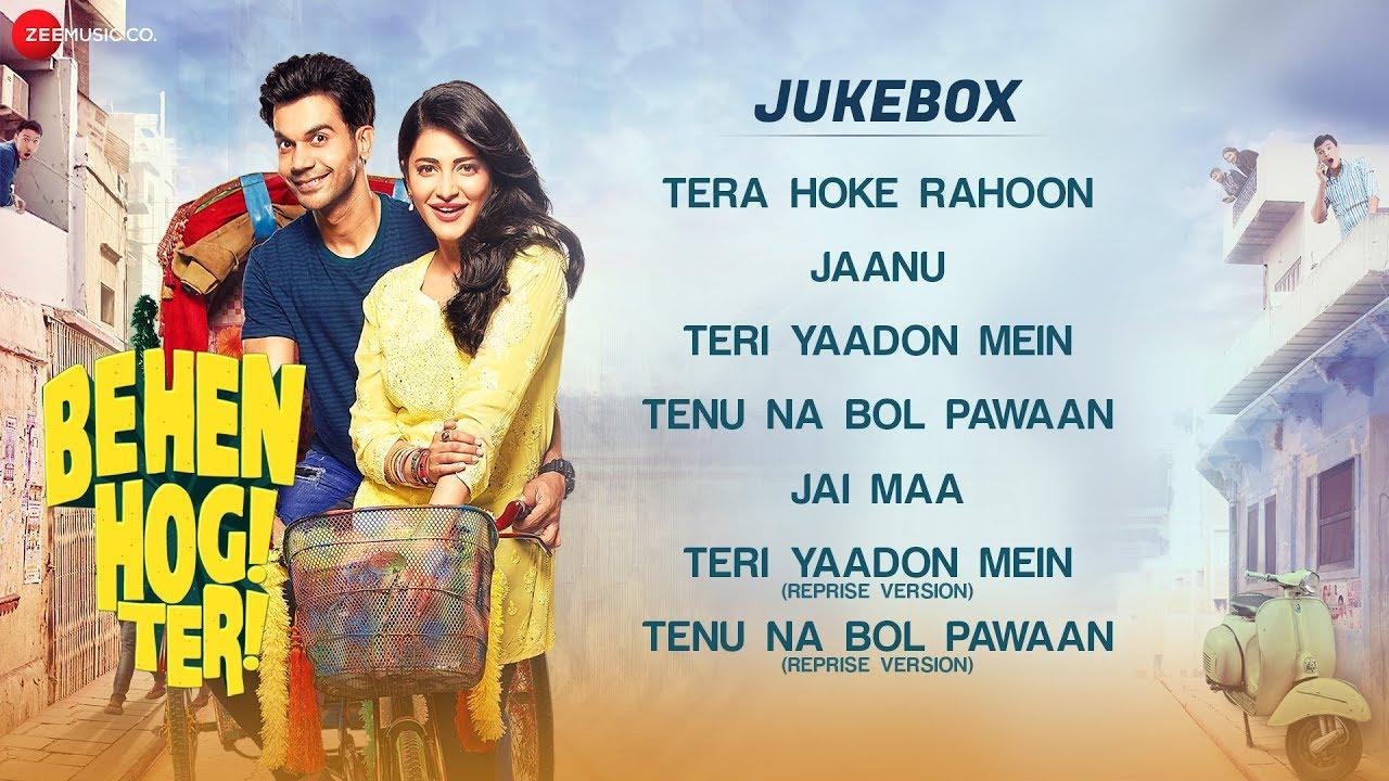 Download Behen Hogi Teri - Full Movie Audio Jukebox | Rajkummar Rao & Shruti Haasan