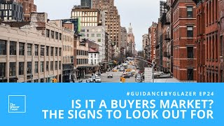Is It A Buyers Market? The Signs To Look Out For