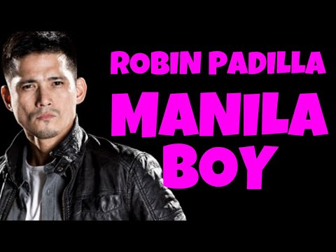 MANILA BOY  - FULL MOVIE - ROBIN PADILLA COLLECTION