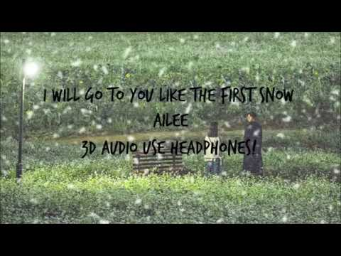 [3D audio] I WILL GO TO YOU LIKE THE FIRST SNOW - AILEE [GOBLIN OST PART 9]
