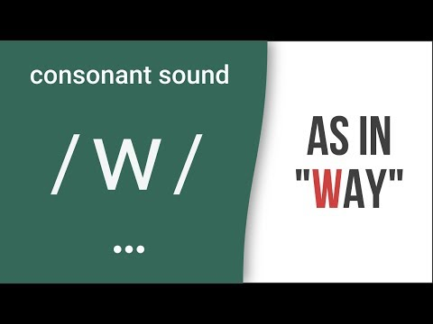 "Consonant Sound / W / As In ""way"" – American English Pronunciation"