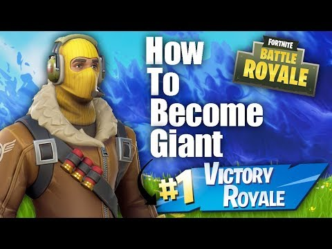 How To Become *GIANT* in Fortnite! (NEW) Fortnite Glitches PS4/Xbox one/PC 2018