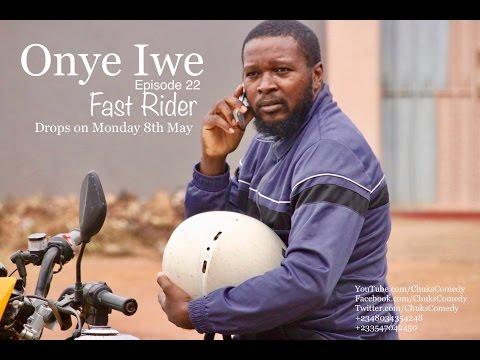 Onye Iwe - Episodes 21 & 22