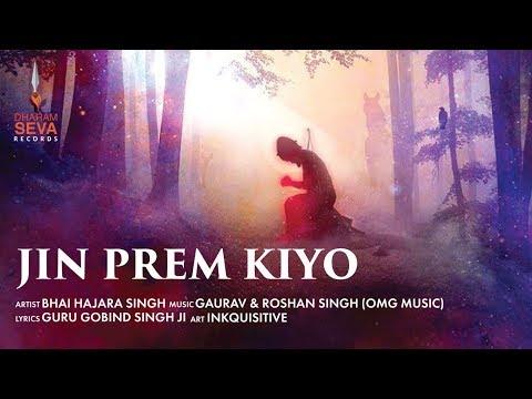 Jin Prem Kiyo - Dharam Seva Records - Guru Gobind Singh Ji - Bhai Hajara Singh