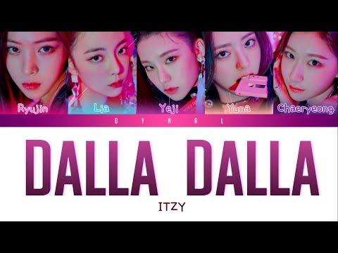 ITZY (있지) - 'DALLA DALLA (달라달라)' [Color Coded Lyrics/Han/Rom/Eng/가사]