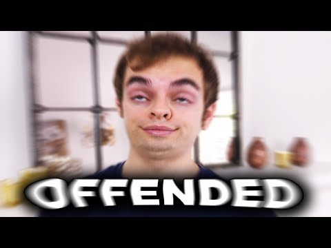 I'm offended. (YIAY #346)