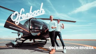 OFENBACH - BE MINE on the French Riviera