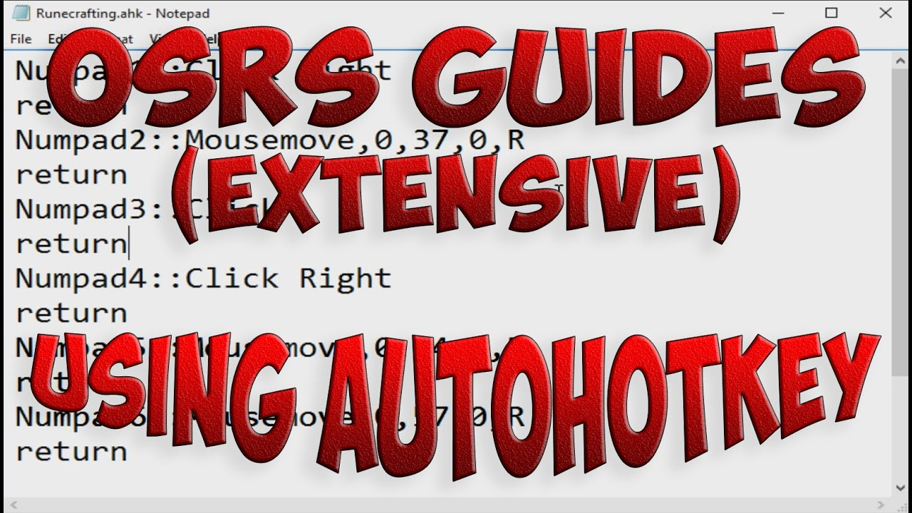 AutoHotkey Guide for OSRS (extensive version)