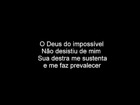DEUS DO IMPOSSIVEL - Toque no Altar - letra legendado