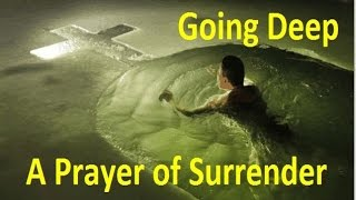 A Prayer Of Surrender To The Lord Jesus Christ