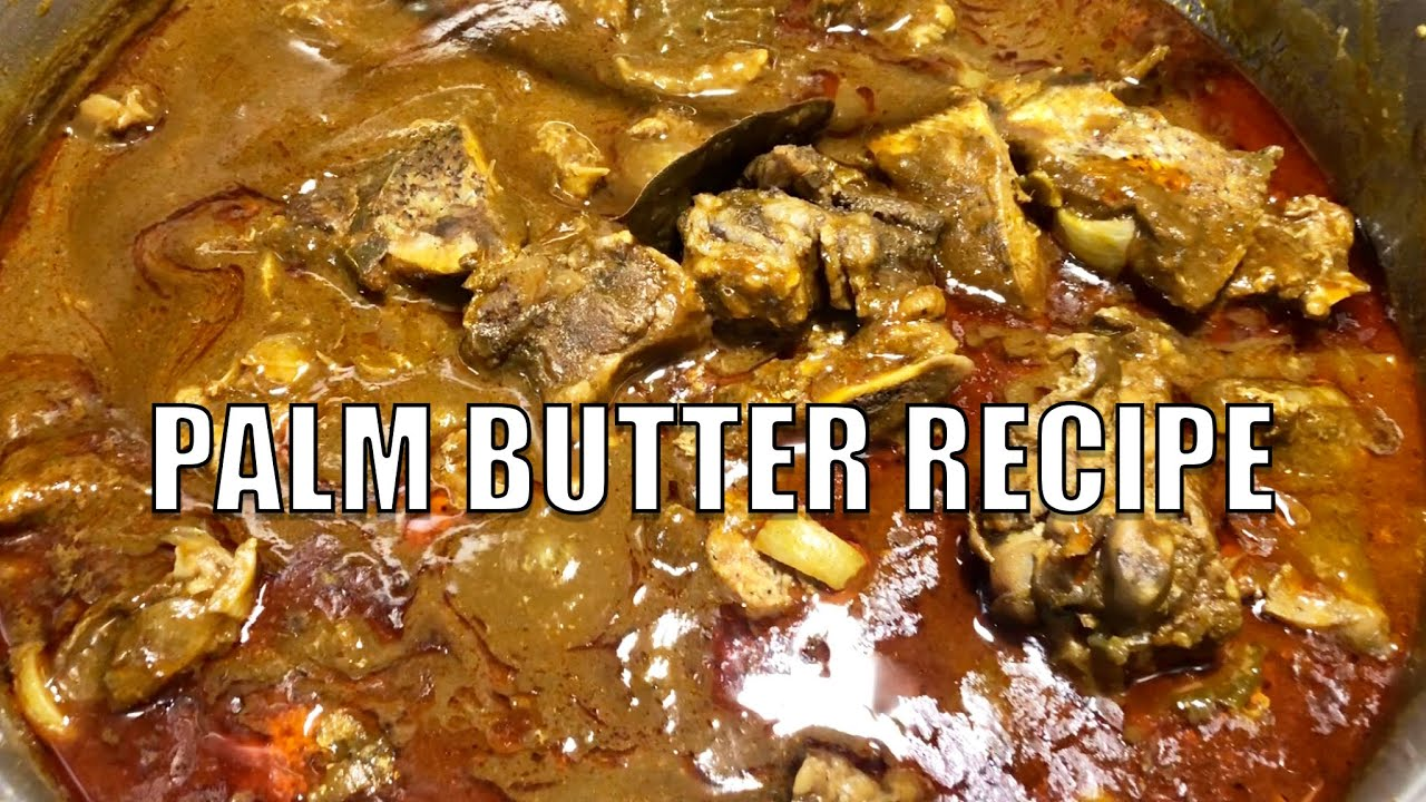 African Cooking | How to Make Palm Butter