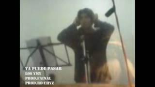 Ya Puede PaSar - Los YmY