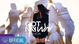 王欣晨 Amanda【Got My Way】Official Music Video