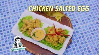 RESEP SARWENDAH -- CHICKEN SALTED EGG