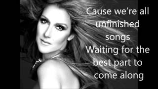 Watch Celine Dion Unfinished Song video