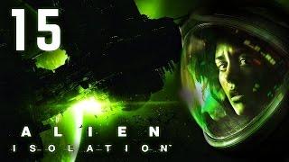 Alien: Isolation ᴴᴰ #15 - Ein fremder Planet