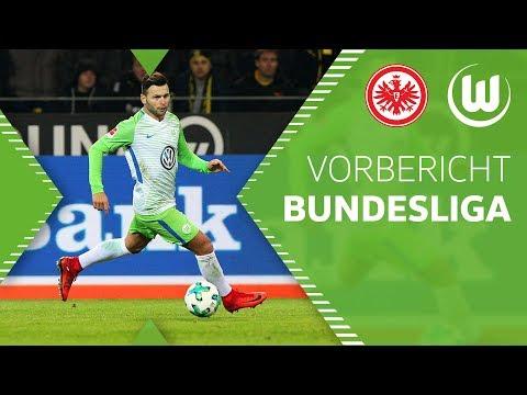 Vorbericht | Bundesliga | VfL Wolfsburg - Eintracht Frankfurt