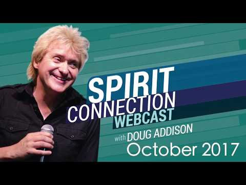 """""""Pray & Refrain from Complaining""""   Spirit Connection Webcast: October 2017"""