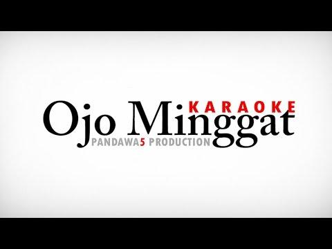 Ojo Minggat Karaoke