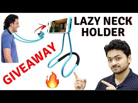 Lazy Neck Mobile Holder | Unboxing | Giveaway Special 🔥
