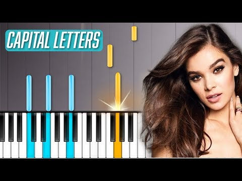 "Hailee Steinfeld - ""Capital Letters"" Piano Tutorial - Chords - How To Play - Cover"