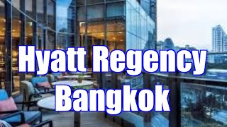 Best New Hotel in Bangkok Hyatt Regency Bangkok Sukhumvit Hotel Review