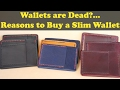 2017 Wallets are Dead... 5 Reasons to Buy a Slim Wallet in 2017