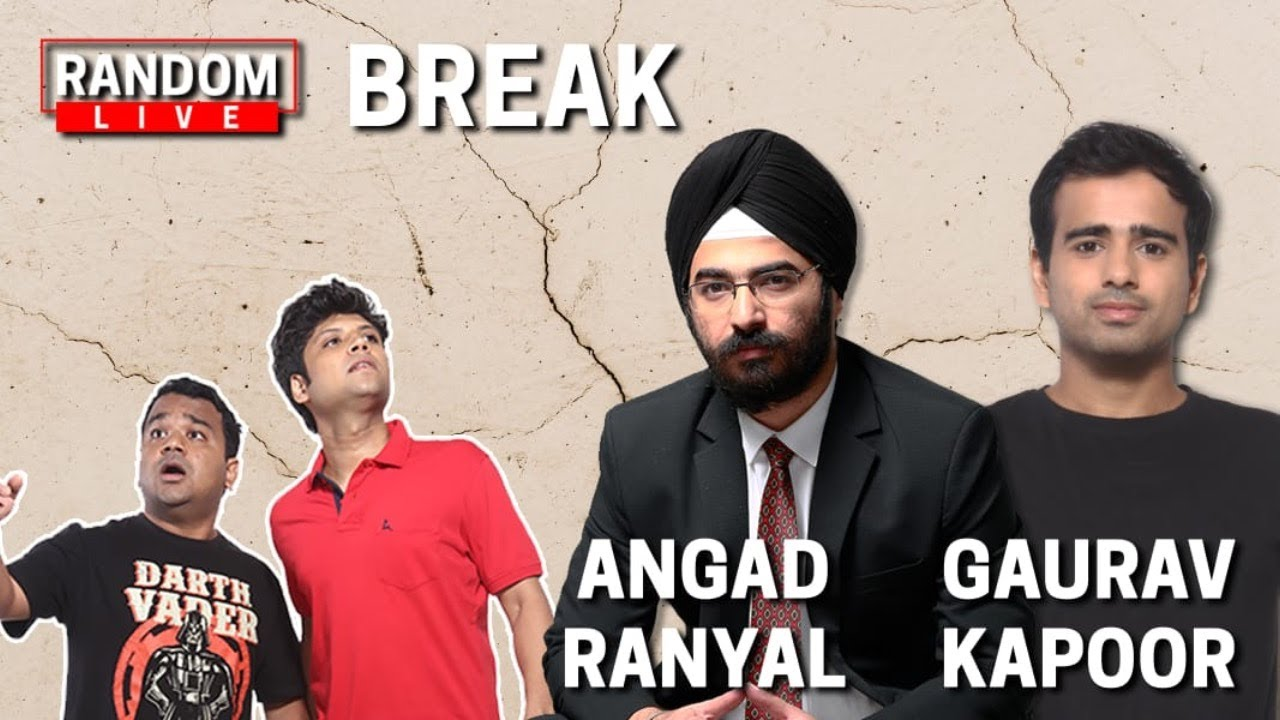 Random Live 46 - Break feat. @Angad Ranyal and @Gaurav Kapoor