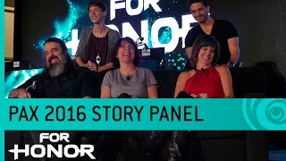 For Honor: Story Panel Ft. Jason Vandenberghe - PAX 2016  [US]