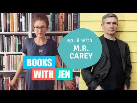 BOOKS WITH JEN Ep. 8 | ft. M.R. Carey, author of 'The Girl With All The Gifts'