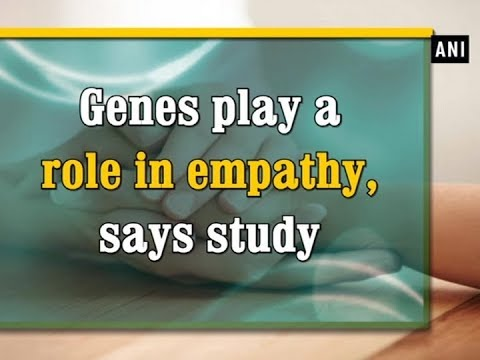 Genes play a role in empathy, says study  - Health News