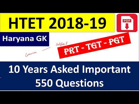 HARYANA GK / HTET 2018-18 / 10 Years Asked Important  550 Questions