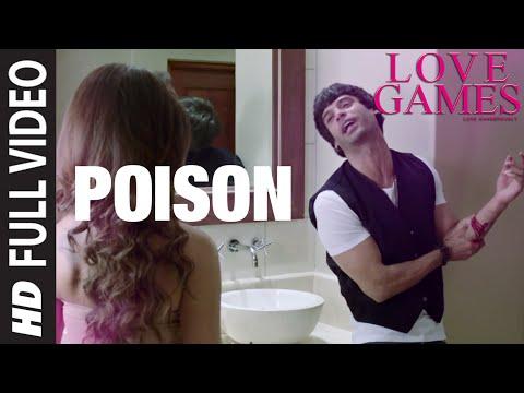 POISON Full Video Song | LOVE GAMES |...