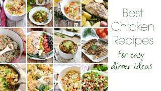 Best Chicken Recipes for Easy Dinner Ideas