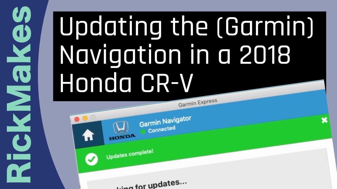 Updating the (Garmin) Navigation in a 2018 Honda CR-V