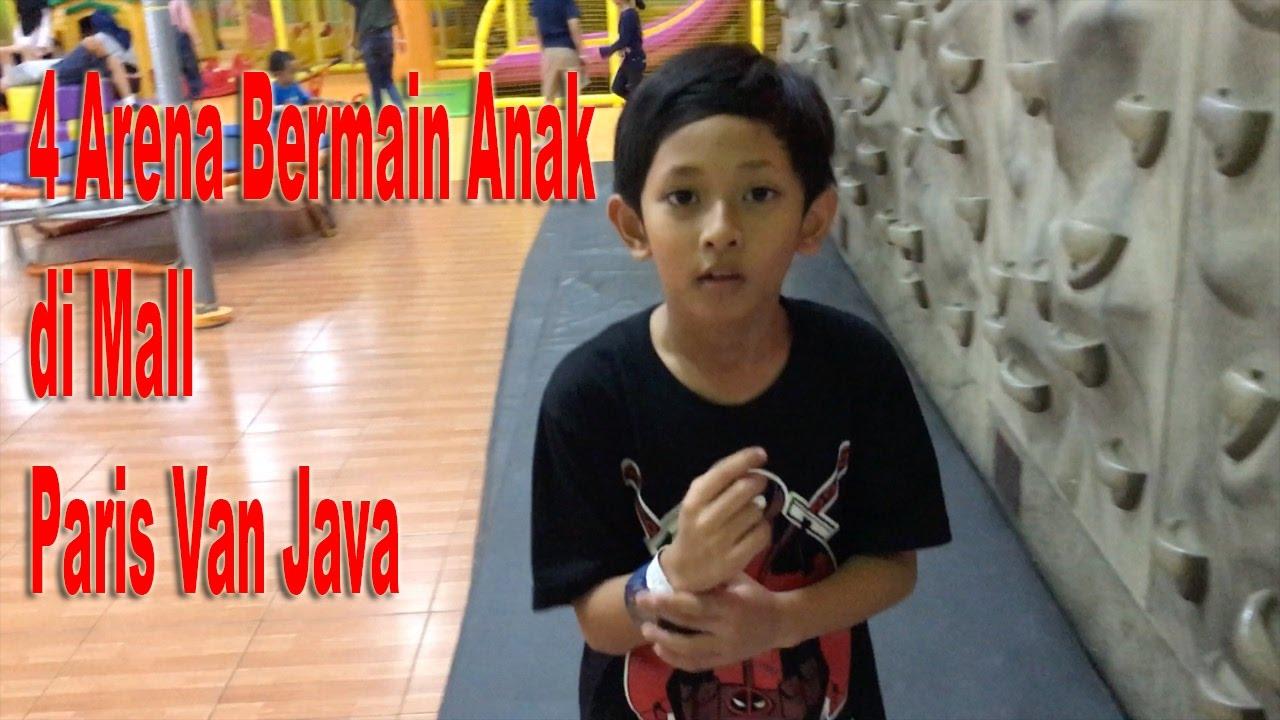 4 Arena Bermain Anak Di Mall Paris Van Java Pvj Bandung Youtube
