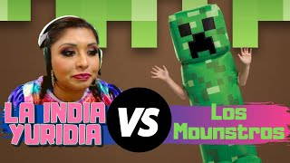 La India Yuridia Vs. Los Monstruos -- Los Gameplays Parte #3