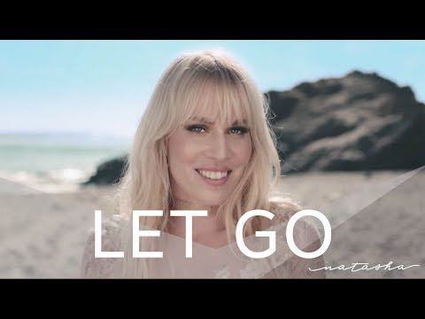 "Natasha Bedingfield - ""Let Go"" (Official Music Video)"