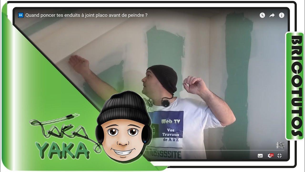 9 ⏩ Astuce Peinture : Quand Poncer Enduits Joint Placo Avant De Peindre ?