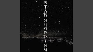 Download Star Shopping Mp3 and Videos