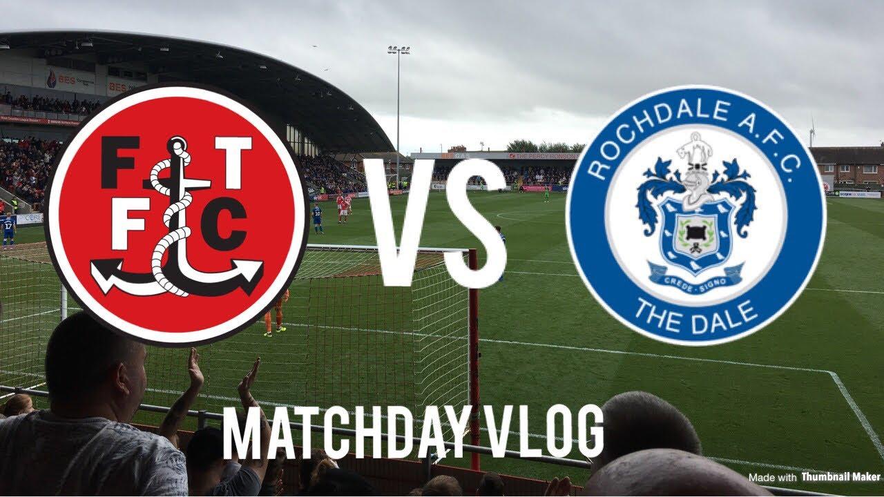 Last Minute Scenes! Fleetwood vs Rochdale Matchday Vlog!
