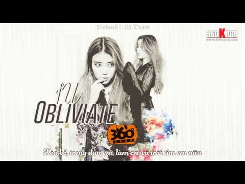 Vietsub | IU (아이유) - Obliviate | IU Team
