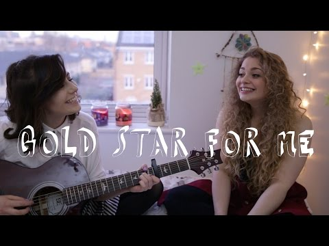 Gold Star For Me - Feat Carrie Fletcher || dodie
