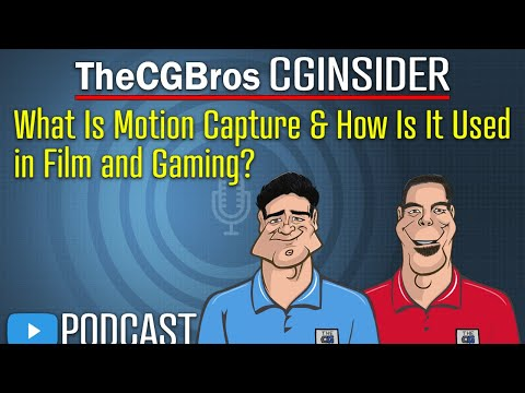 """The CGInsider Podcast #2121: """"What Is Motion Capture & How Is It Used In Film/Gaming?"""""""