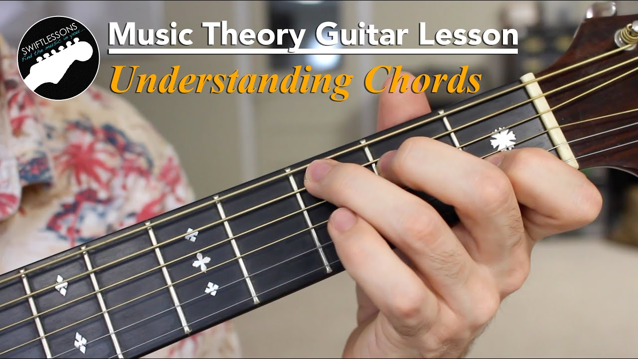 Music Theory Guitar Lesson Understanding Basic Chord Harmonies